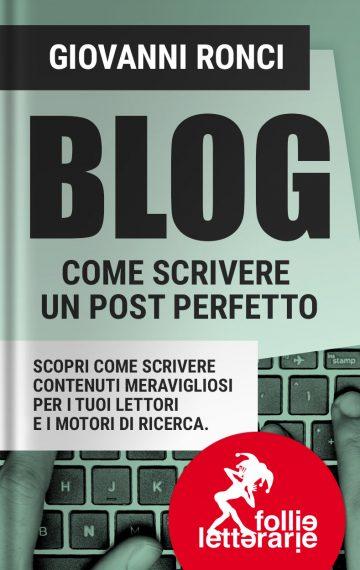Blog: come scrivere un post perfetto