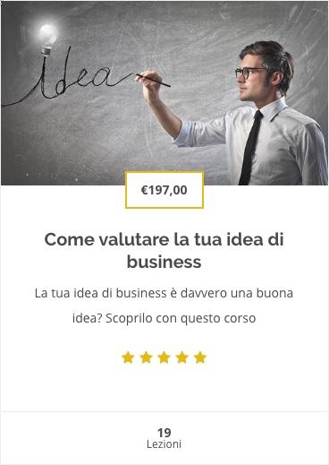 Corso come valutare la tua idea di business