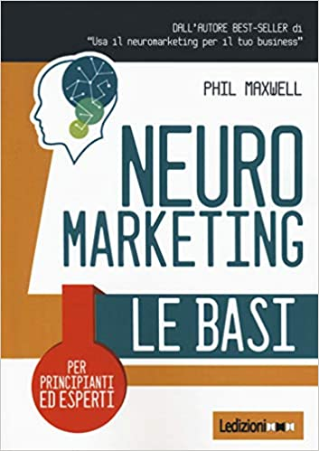 Imprenditori digitali - Neuro Marketing