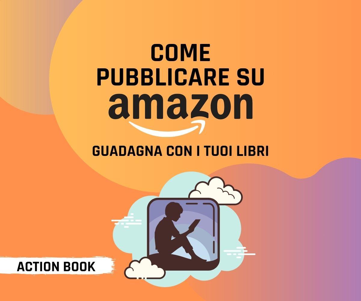 Come pubblicare su Amazon KDP